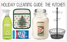 a guide to holiday cleaning, starting with the kitchen!
