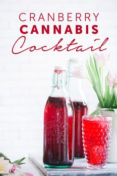 This Light Refreshing Cranberry Cocktail Can Be Infused With Cannabis Or  Left As A Light And Delicious Seasonal Beverage. Sure To Be A Hit At You  Fall Party ...