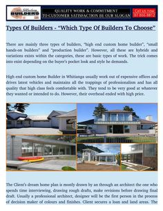 High and custom home Builder Whitianga, usually work out of expensive offices and drives latest vehicles and maintains all the trappings of professionalism and has all quality that high class feels comfortable with.