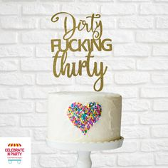 Dirty Fucking Thirty Cake Topper | 30th Birthday | 30th Cake Topper | Dirty Thirty Add some sparkle to your celebration cake with our Dirty Fucking Thirty cake topper. Our cake toppers are made from glitter cardstock, double sided with a acrylic cake topper stick. Dirty Fucking Thirty cake topper measure 12cm wide x 15cm high. 30 Cake Topper, Acrylic Cake Topper, Cake Toppers, 30th Birthday, Birthday Cake, 30th Cake, Glitter Cardstock, Celebration Cakes, Card Stock