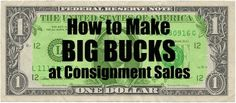 Kids  consignment sales are a great way to make money from outgrown clothing and toys.