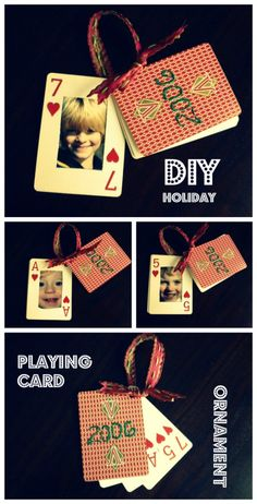 One of my holiday traditions I do every year is make an ornament for each of my kids with their picture on it. I love looking at all the past years as I decorate the tree. One of my favorite ornaments I made was in 2006 out of playing cards. It is fairly simple, but extremely adorable.
