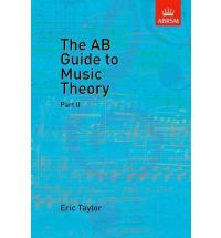The AB Guide to Music Theory, Part II By (composer) Eric Taylor