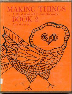 Making Things: Book 2 by Ann Wiseman, Little Brown, 1975