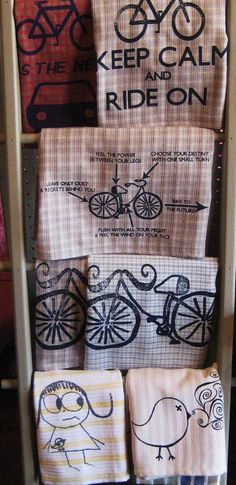 Some of my handmade silk screened dish towels. I do love my bikes.