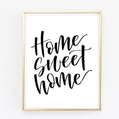 """Home sweet home   Calligraphy Brush Script Home Decor   Housewarming present to print   8x10"""" by RebelLettering on Etsy"""