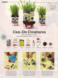 Can-Do Creatures from Parents magazine Activities For 2 Year Olds, Craft Activities For Kids, Crafts For Kids, Craft Ideas, Toddler Activities, Fun Crafts, Tin Can Man, Adventures In Babysitting, Tin Can Crafts
