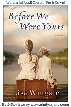 Before We Were Yours by Lisa Wingate – Book Review by Cindy M. Jones