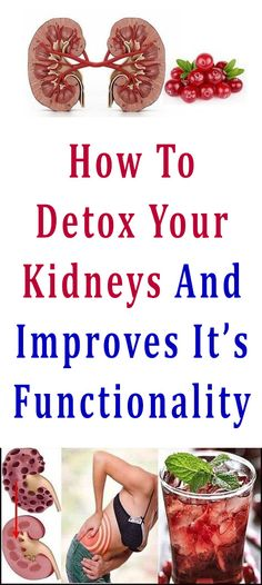 How To Detox Your Kidneys And Improves It's Functionality #detox #kidney #health #beauty #diy