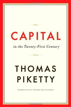 Capital in the Twenty-First Century by Thomas Piketty et al., http://www.amazon.co.uk/dp/067443000X/ref=cm_sw_r_pi_dp_e8Txtb0TJ98J8