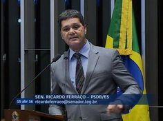 Para Ricardo Ferraço, a presidente Dilma precisa responder pelos crimes ...