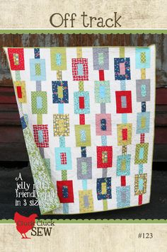 Off Track Quilt Pattern by Cluck Cluck Sew