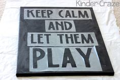 contact paper stencils on painted canvas  I'd never do a 'keep calm' quote, but now I know how to make stencils with contact paper using my cricut.
