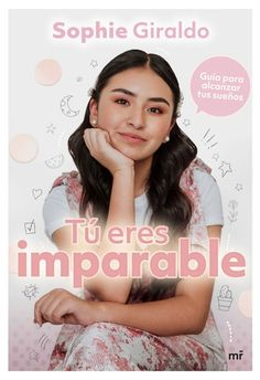 Buy Tú eres imparable: Guía para sobrevivir la adolescencia by Sophie Giraldo and Read this Book on Kobo's Free Apps. Discover Kobo's Vast Collection of Ebooks and Audiobooks Today - Over 4 Million Titles! I Love Books, Good Books, Books To Read, My Books, This Book, Sophie Giraldo, Kellin Quinn, Fandoms Unite, World Of Books