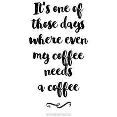 These 30 Hilarious Coffee Memes Are the Best Way To Start Your Day ❤ liked on Polyvore featuring words, backgrounds, quotes, text, fillers, magazine, phrase and saying