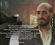 My favorite quote from Fallout 4... Even though the guy who said it was an asshole