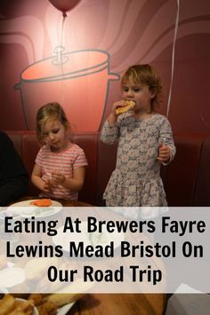 Eating At Brewers Fayre Lewins Mead Bristol On Our Road Trip