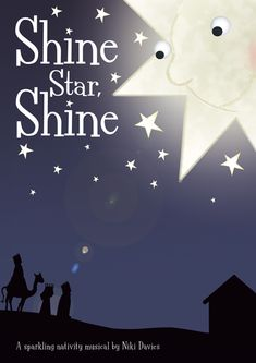 Shine Star, Shine is a charming school nativity about a big star, who must show the way to the stable where a special baby has been born. Christmas Plays For Kids, Christmas Skits, Christmas Program, Christmas Concert, Christmas Nativity Scene, Childrens Christmas, Christmas Music, Christmas Crafts For Kids, Christmas Pageant