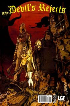Devil's Rejects #A (NM) 2006  IDW  writer-Rob Zombie art-Michael Lopez  $2.00 (Not for kids)