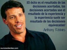 .... ¡El éxito es el resultado de las decisiones acertadas, las decisiones…