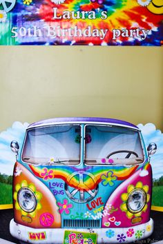 cardboard cutout of a hippie van decorated with multicolored flowers peace signs and graffiti tie-dye effect birthday banner Hippie Party, Hippie Birthday Party, Moms 50th Birthday, 60th Birthday Party, 60s Party Themes, 60s Theme, Party Ideas, 1960s Party, Retro Party