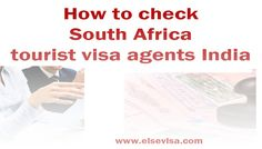 elsevisa: How to check South Africa tourist visa agents Indi... Visit South Africa, Indian Government, Check