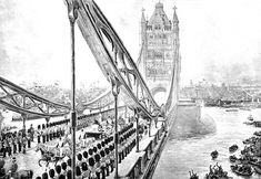 TOWER BRIDGE. Since 30 JUNE 1894.