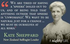 Today in Mighty Girl history, New Zealand's suffrage leader Kate Sheppard -- who helped that country become the first in the world to recognize women's. Women Right To Vote, Half The Sky, Mighty Girl, Human Dignity, Equal Rights, Women's Rights, E Cards, Funny Posts, New Zealand