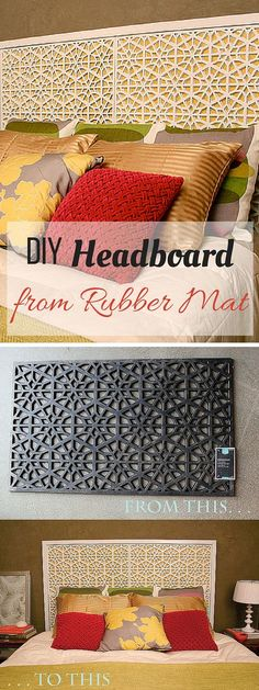Check out the tutorial: #DIY Rubber Mat Headboard                                                                                                                                                                                 More
