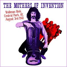The Mothers Of Invention - Wollman Rink, Central Park, NY, August 3rd 1968  Keyhole KHCD9020 - Enregistré le 3 août 1968 - Bootleg sorti en 2014  Note: 4/10