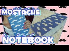 ❤ MOSTACHE KAWAII NOTEBOOK❤ NATALY OLVERA - YouTube