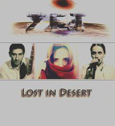 """LOST in DESERT""  Zviad Tamta Elene"