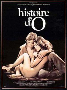 Story of O is a Franco-German film directed by Just Jaeckin, released in The screenplay is an adaptation of the erotic novel Story of O published in 1954 by Pauline Réage. Martine Kelly, Story Of O, The Image Movie, Film Archive, 1975, French Films, Film Books, Streaming Movies, Streaming Vf
