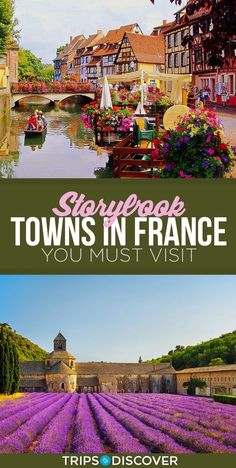 9 Storybook Towns in France You Must Visit. France has long-been been the most visited country for travelers around the world, and it's not just Paris that allures them. While the City of Light is a big allure, along with the glamour of the French Riviera Europe Travel Tips, Places To Travel, Travel Destinations, Travel Hacks, Time Travel, France Destinations, Paris Travel Tips, Travel Cup, Bucket List Destinations