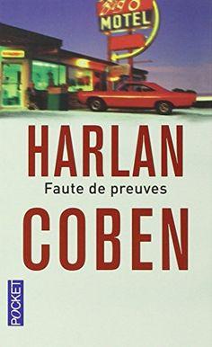 Harlan Coben - Faute de preuves
