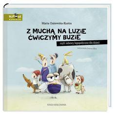 Z muchą na luzie ćwiczymy buzie, czyli zabawy logopedyczne dla dzieci - Galewska-Kustra Marta - Książki dla dzieci - Smyk.com
