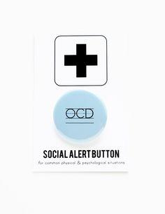 OCD BUTTON  Social Alert Button organized by wordforwordfactory