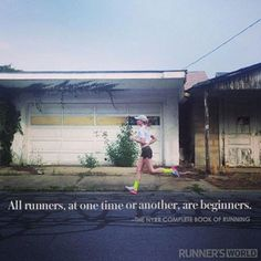 All runners at one time or another are beginners. #Positivity #OrangeLife