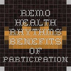 Health Rhythms - Benefits of Participation