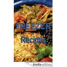 #Kindle: 30 freezer friendly #recipes. $4.95  http://www.amazon.com/Freezer-Recipes-ebook/dp/B007YCZN7M/ref=sr_1_5?s=digital-text=UTF8=1335963044=1-5