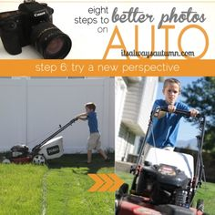 8 steps to better photos on AUTO {step 6: change yourperspective} | It's Always Autumn