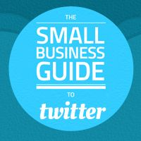 The Small Business Guide to Twitter #SMB