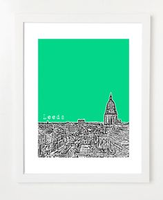Leeds, England Poster - City Skyline Series Art Print - West Yorkshire - 8x10 by BugsyAndSprite on Etsy https://www.etsy.com/listing/105681741/leeds-england-poster-city-skyline-series