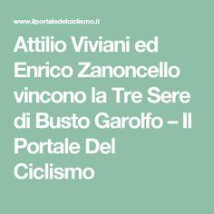 Attilio Viviani ed Enrico Zanoncello vincono la Tre Sere di Busto Garolfo – Il Portale Del Ciclismo
