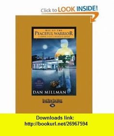 Way Of The Peaceful Warrior A Book that Changes Lives (9781442973640) Dan Millman , ISBN-10: 1442973641  , ISBN-13: 978-1442973640 ,  , tutorials , pdf , ebook , torrent , downloads , rapidshare , filesonic , hotfile , megaupload , fileserve