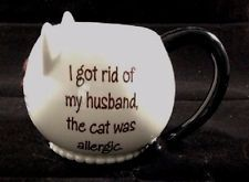 """Mud Pie Mugimals Cat Cup """"I Got Rid Of My Husband ..."""" Handcrafted"""