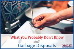 What your probably don't know about Garbage Disposals: http://qoo.ly/grtg8