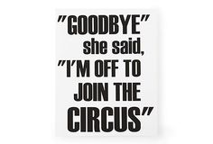 I think I'd like to paint this myself onto a larger canvas. Love the quote!    11x14 Join the Circus, Print on OneKingsLane.com