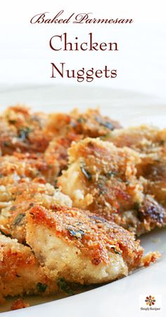 Baked Parmesan Chicken Nuggets ~ The best Chicken Parmesan recipe ever.  Chicken parts dipped in melted butter, dredged in bread crumbs and Parmesan, and baked until crisp. ~ SimplyRecipes.com