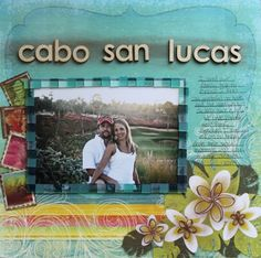 Live-Dream-Create Creations Cabo San Lucas, Scrapbooking, Layout, Live, Create, Projects, Cards, Painting, Decor